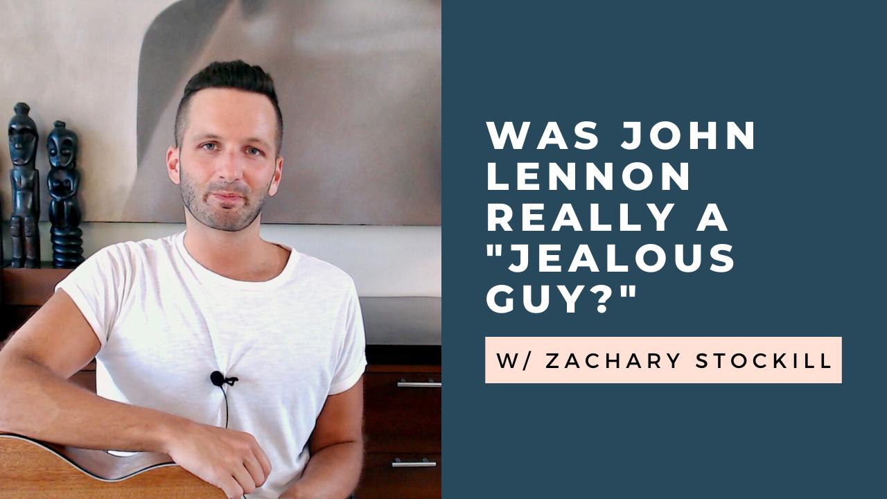 "John Lennon: ""Jealous Guy"" and Retroactive Jealousy"