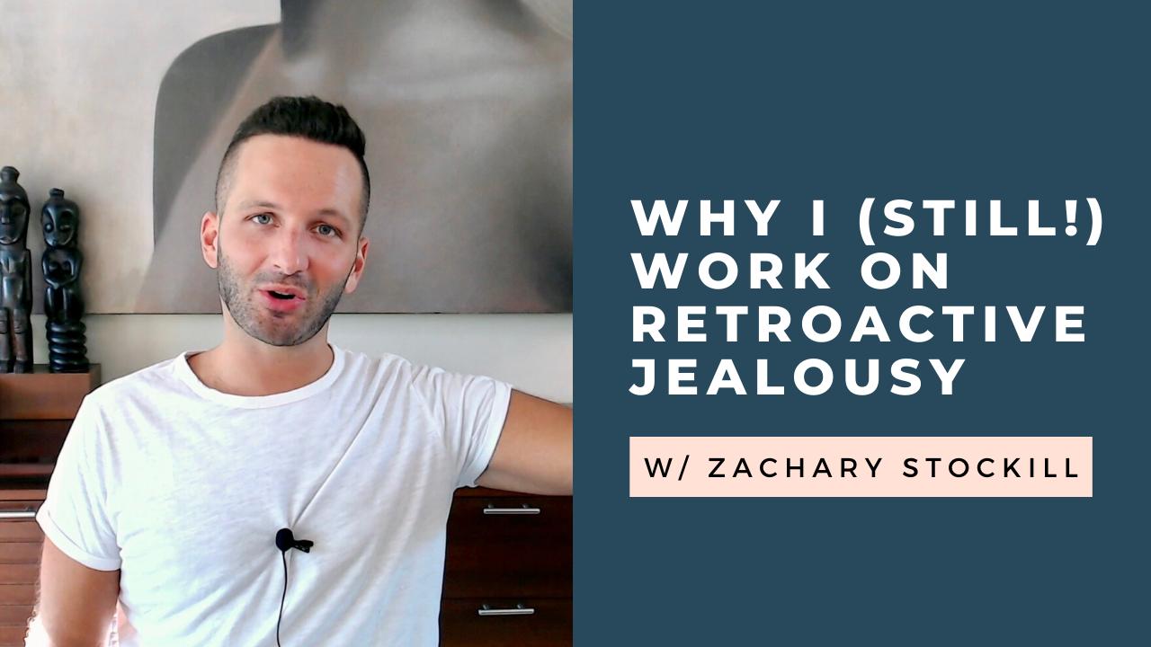 work on retroactive jealousy