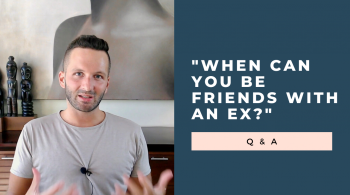 friends with an ex