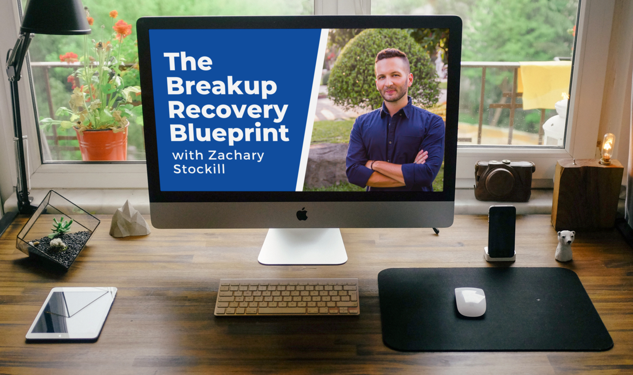 """Introducing: """"The Breakup Recovery Blueprint"""" by Zachary Stockill"""