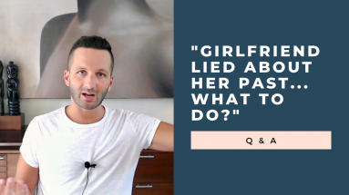 girlfriend lied about her past