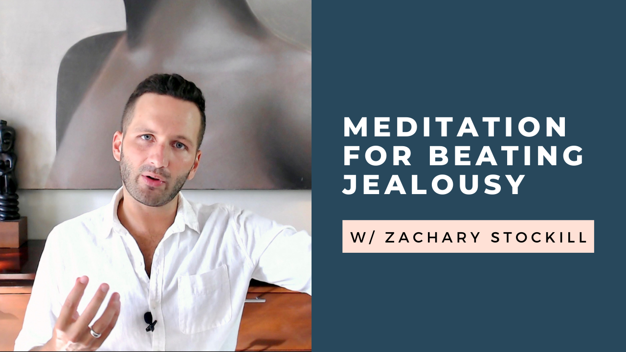 Meditation for Overcoming Jealousy: Why it Works [VIDEO]