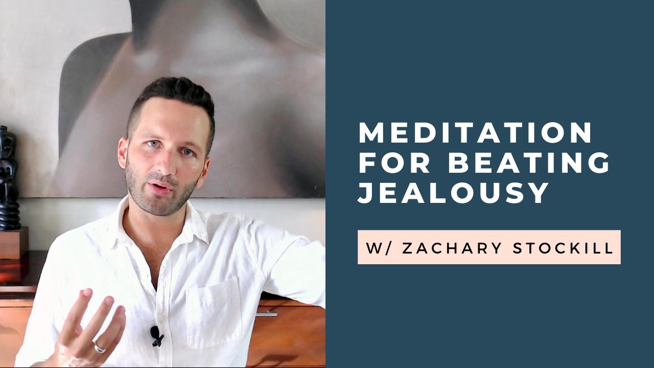 meditation for overcoming jealousy