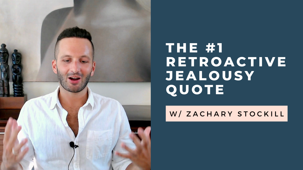 The #1 Retroactive Jealousy Quote Is Not What You'd Expect… [VIDEO]