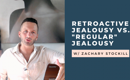 retroactive jealousy vs. regular jealousy