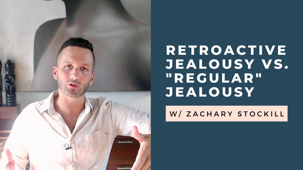 Retroactive Jealousy vs. Regular Jealousy: Any Differences? [VIDEO]