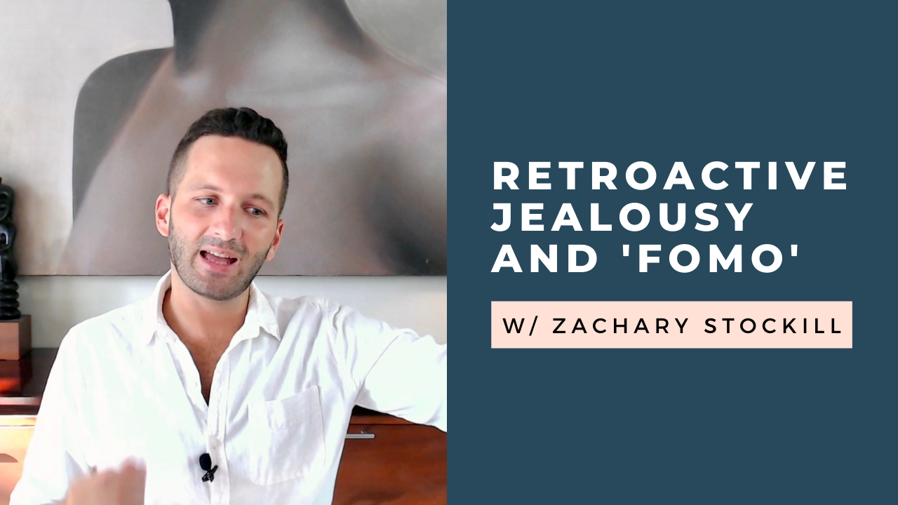 Retroactive Jealousy and FOMO: What to Do [VIDEO]