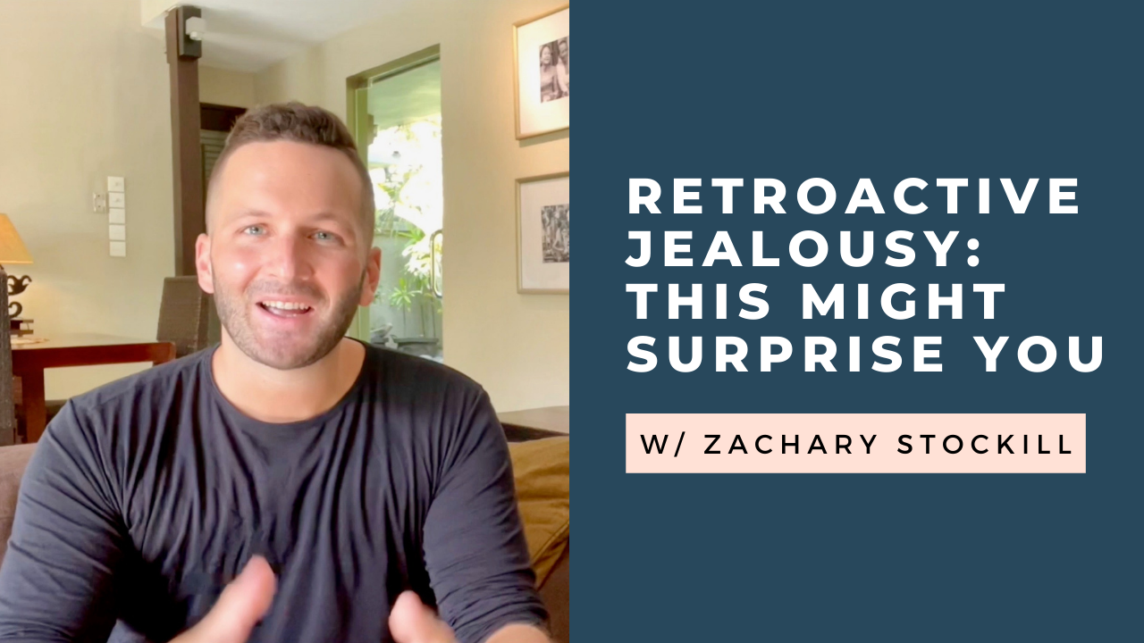 These Facts About Retroactive Jealousy Might Surprise You… [VIDEO]