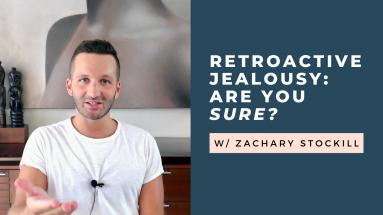 retroactive jealousy disorder