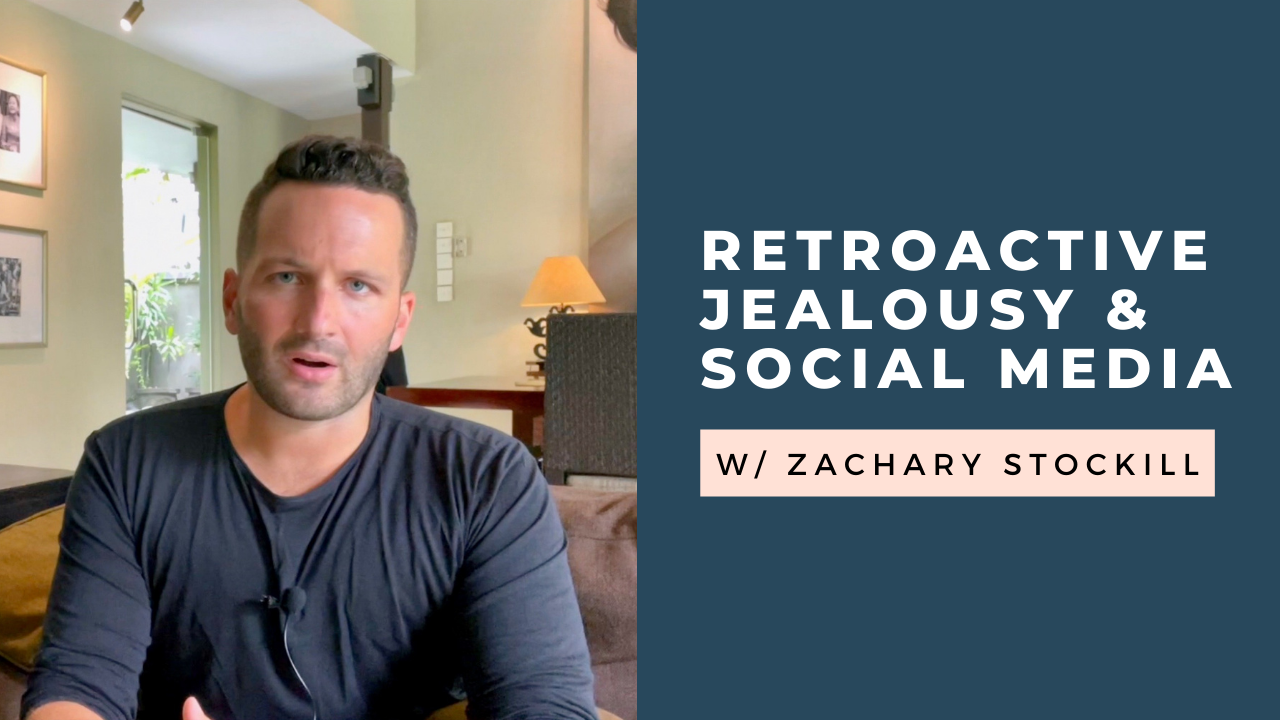 Retroactive Jealousy and Social Media: What to Do [VIDEO]